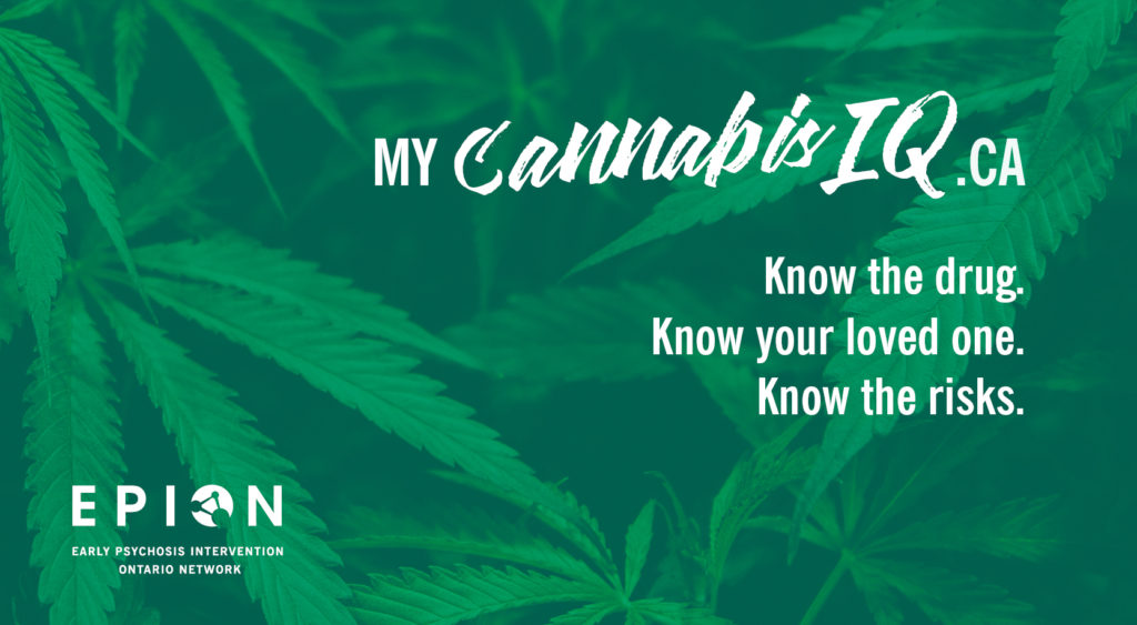 EPION #MyCannabisIQ: EPION launches MyCannabisIQ public education campaign about risks of Cannabis use
